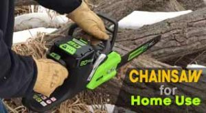 Top 5 Reviews of Best Chainsaw for Home Use