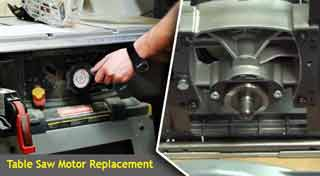 Table Saw Motor Replacement